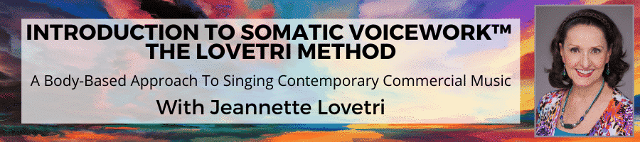 Jeannette Lovetri Somatic Voicework