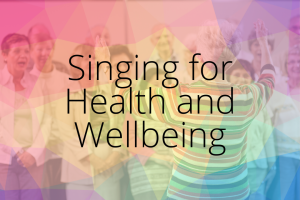singing-for-health-and-wellbeing